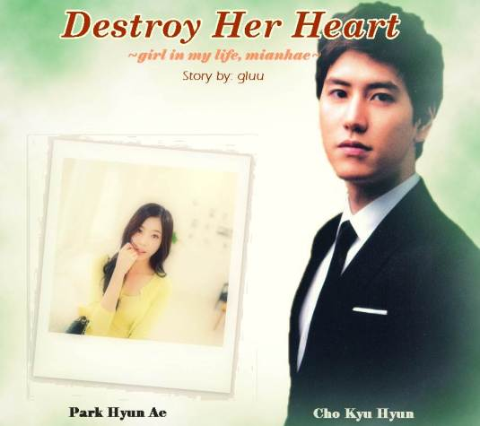 [FF Of The Week] Destroy Her Heart