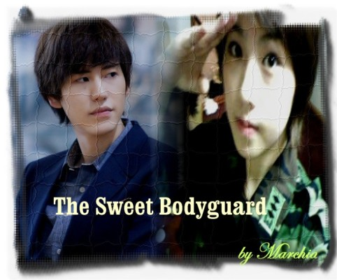 The Sweet Bodyguard (Part 1)