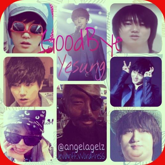 Goodbye Yesung