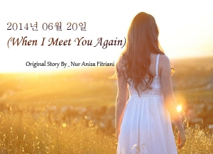 When I Meet You Again Cover