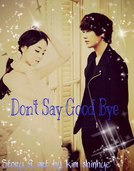 kyuhyun dont say goodbye