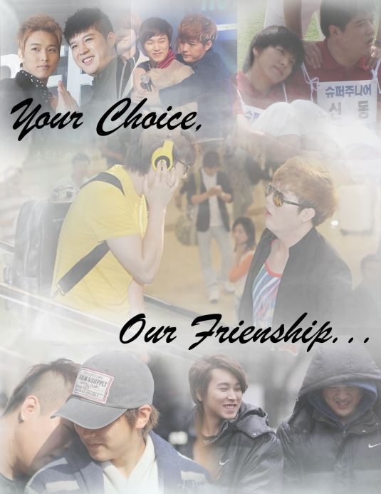 Your Choice, Our Friendship