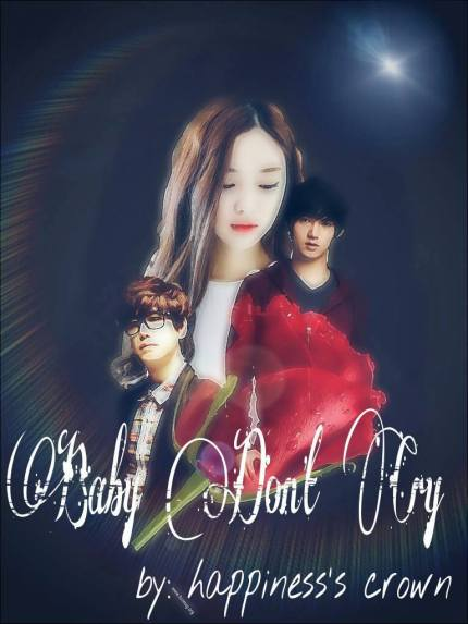 COVER FANFICTION BABY DON'T CRY