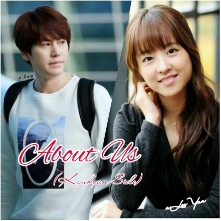 About Us (Kyuhyun Side)