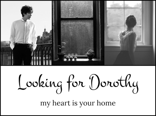 Looking for Dorothy