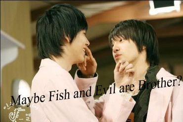 MAYBE FISH AND EVIL ARE BROTHER-GYUYOMI88-ONESHOT